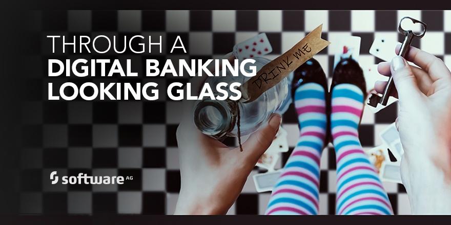 SAG_Twitter_MEME_Digital_Banking_Looking_Glass_Mar17.jpg