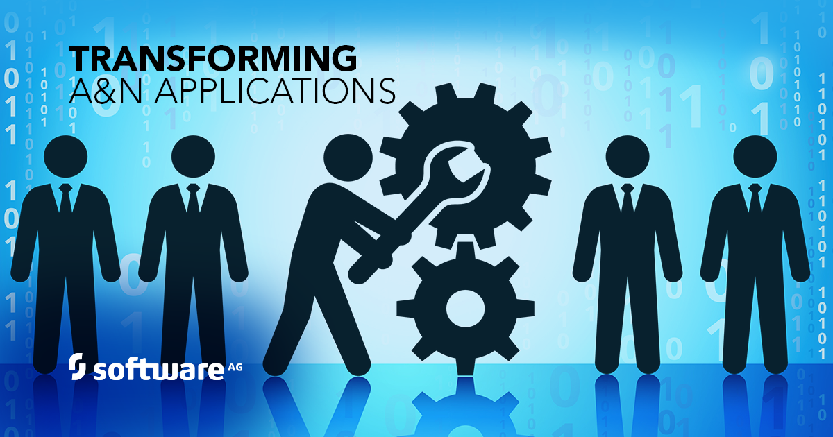 Optimizing, Modernizing, Transforming A&N Applications