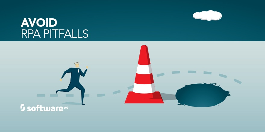 Take Measures to Avoid the Pitfalls of RPA