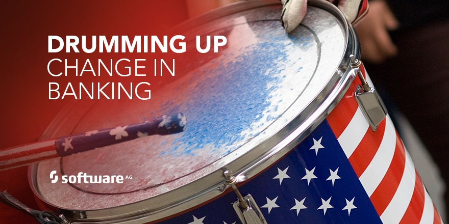 US Drums up Big Change in Banking