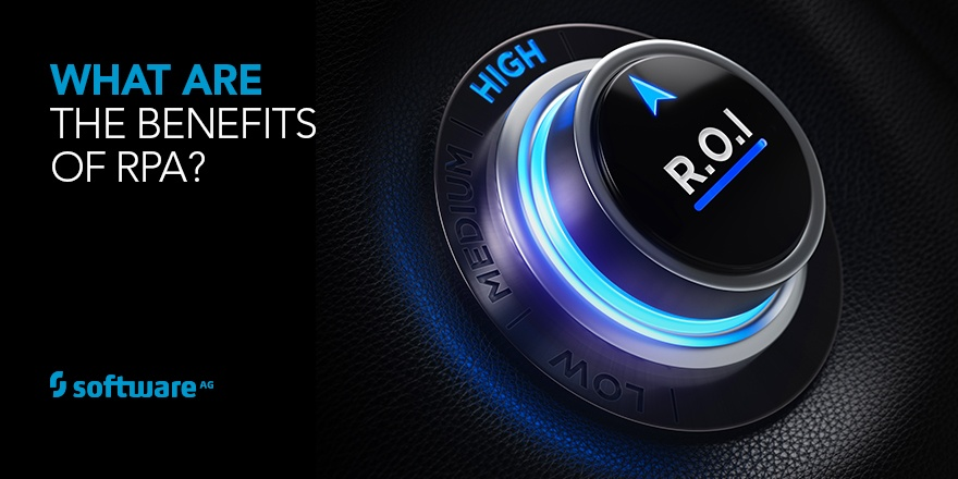 Benefits of RPA: Focus is on ROI