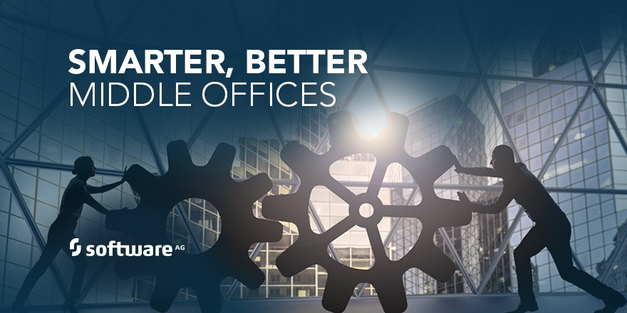 Build a Smarter Middle Office