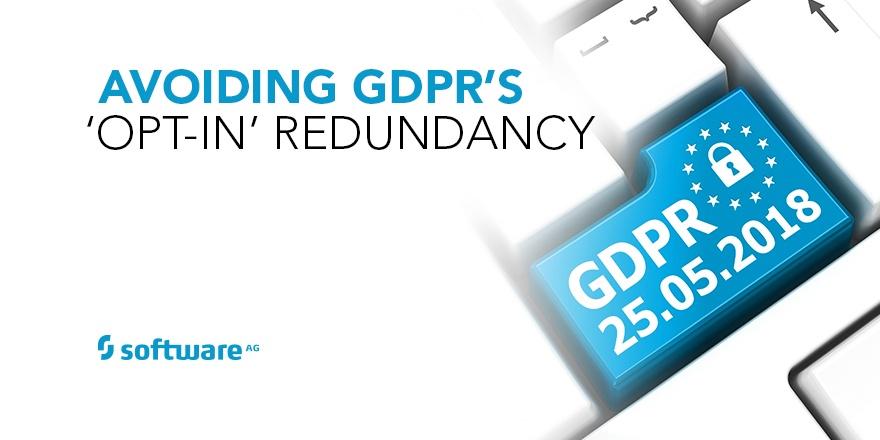 Avoiding GDPR's 'Opt-In' Redundancy